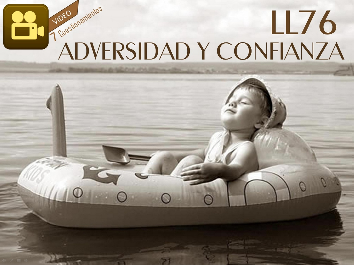 "LEARNING LETTER 76. ""ADVERSIDAD Y CONFIANZA"""