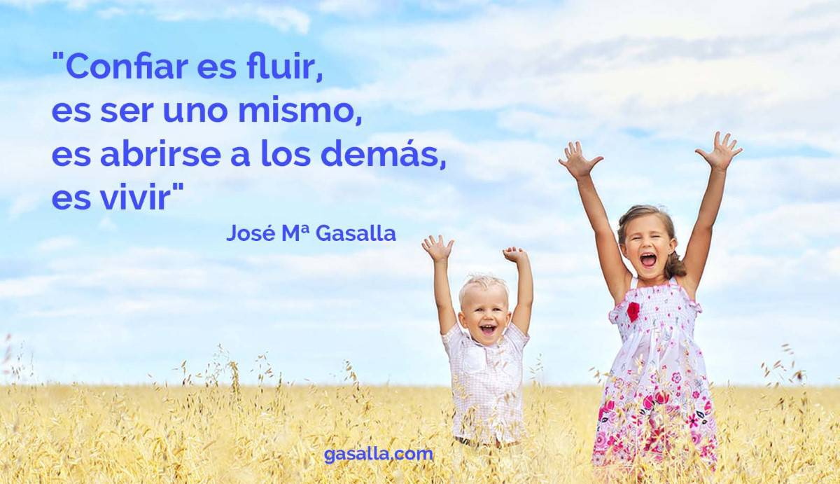Confiar Es Fluir José María Gasalla Confianza